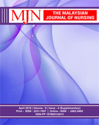 View Vol. 9 No. 4 (2018): The Malaysian Journal of Nursing (Supplementary)