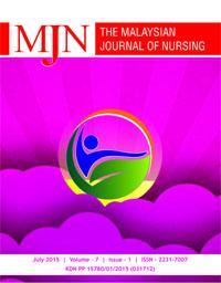 View Vol. 7 No. 1 (2015): The Malaysian Journal of Nursing