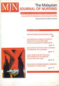 View Vol. 1 No. 4 (2010): The Malaysian Journal of Nursing