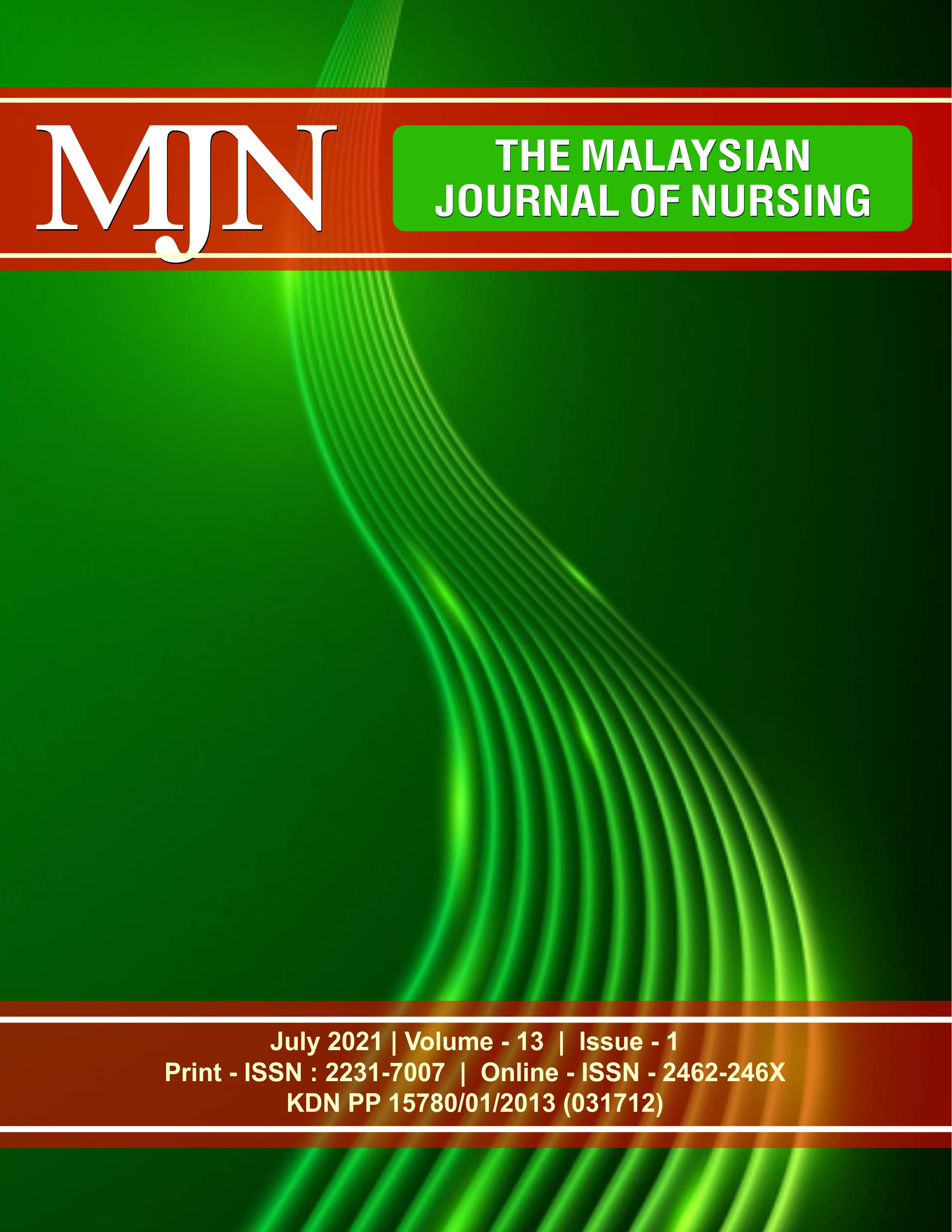 View Vol. 13 No. 1 (2021): The Malaysian Journal of Nursing