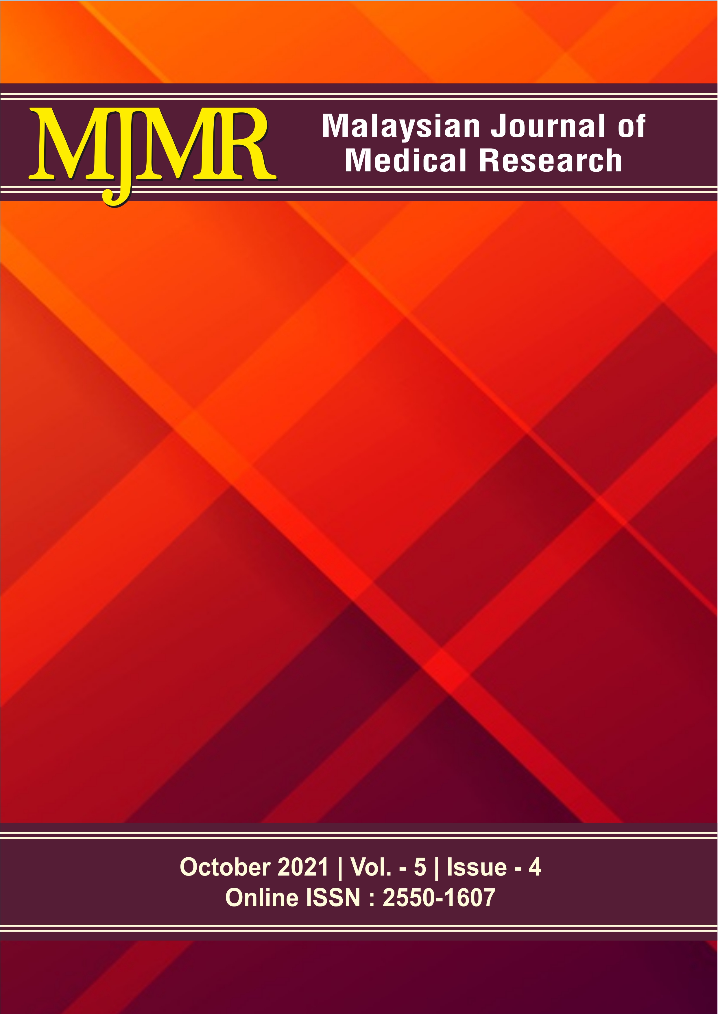 View Vol. 5 No. 4 (2021): Malaysian Journal of Medical Research
