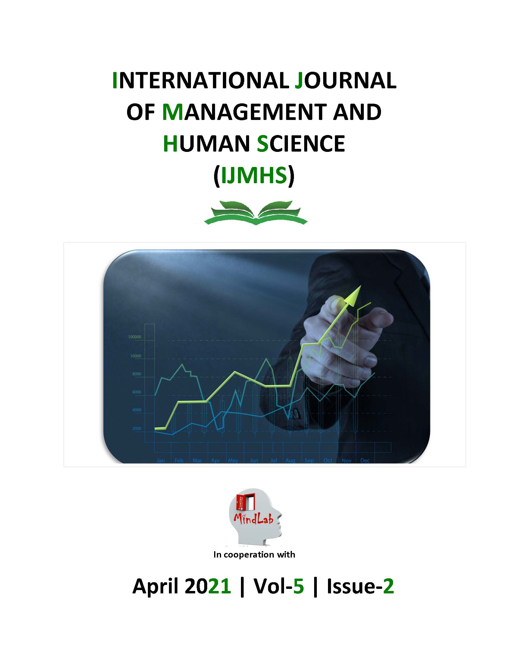 View Vol. 5 No. 2 (2021): International Journal of Management and Human Science (IJMHS)