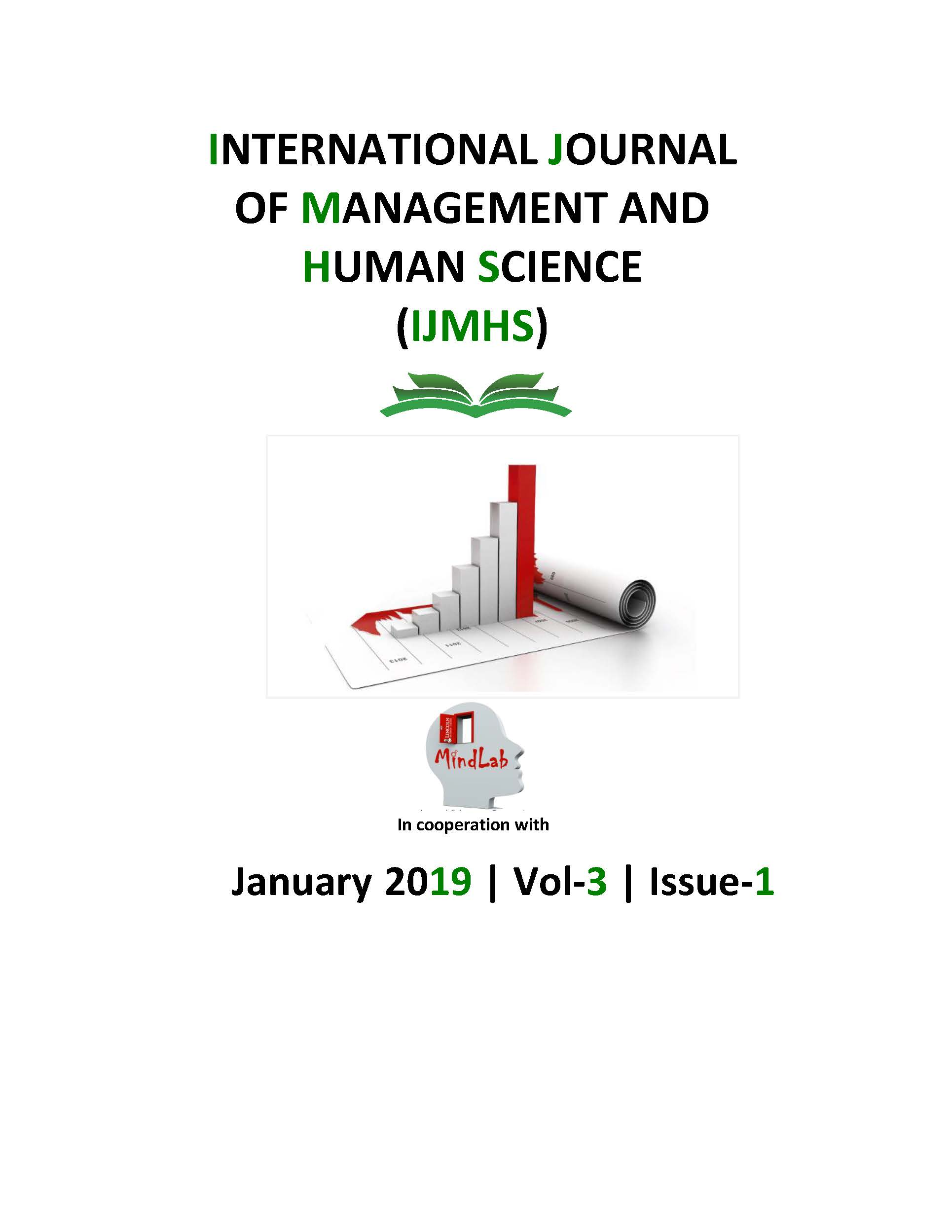 View Vol. 3 No. 1 (2019): International Journal Of Management And Human Science (IJMHS)
