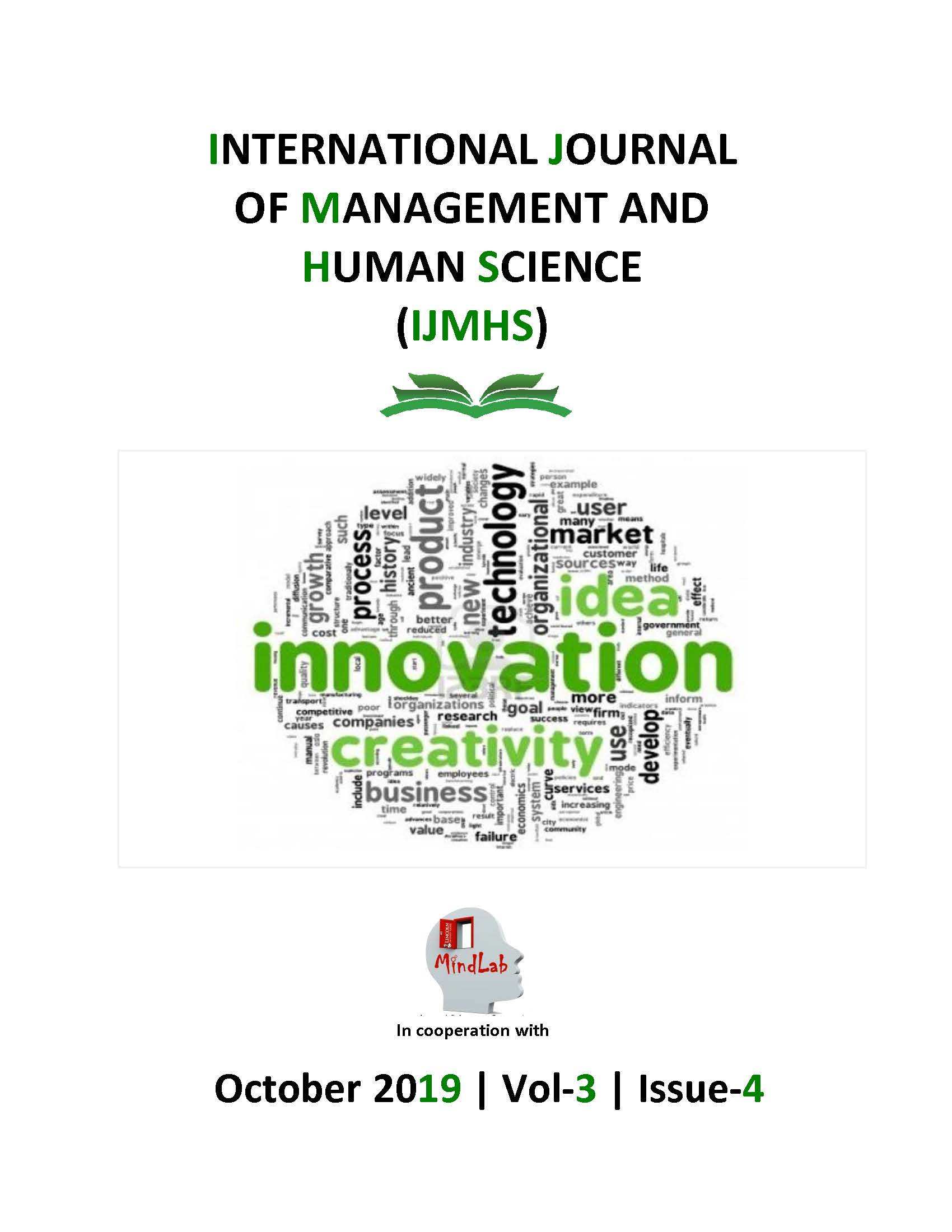 View Vol. 3 No. 4 (2019): International Journal Of Management And Human Science (IJMHS)