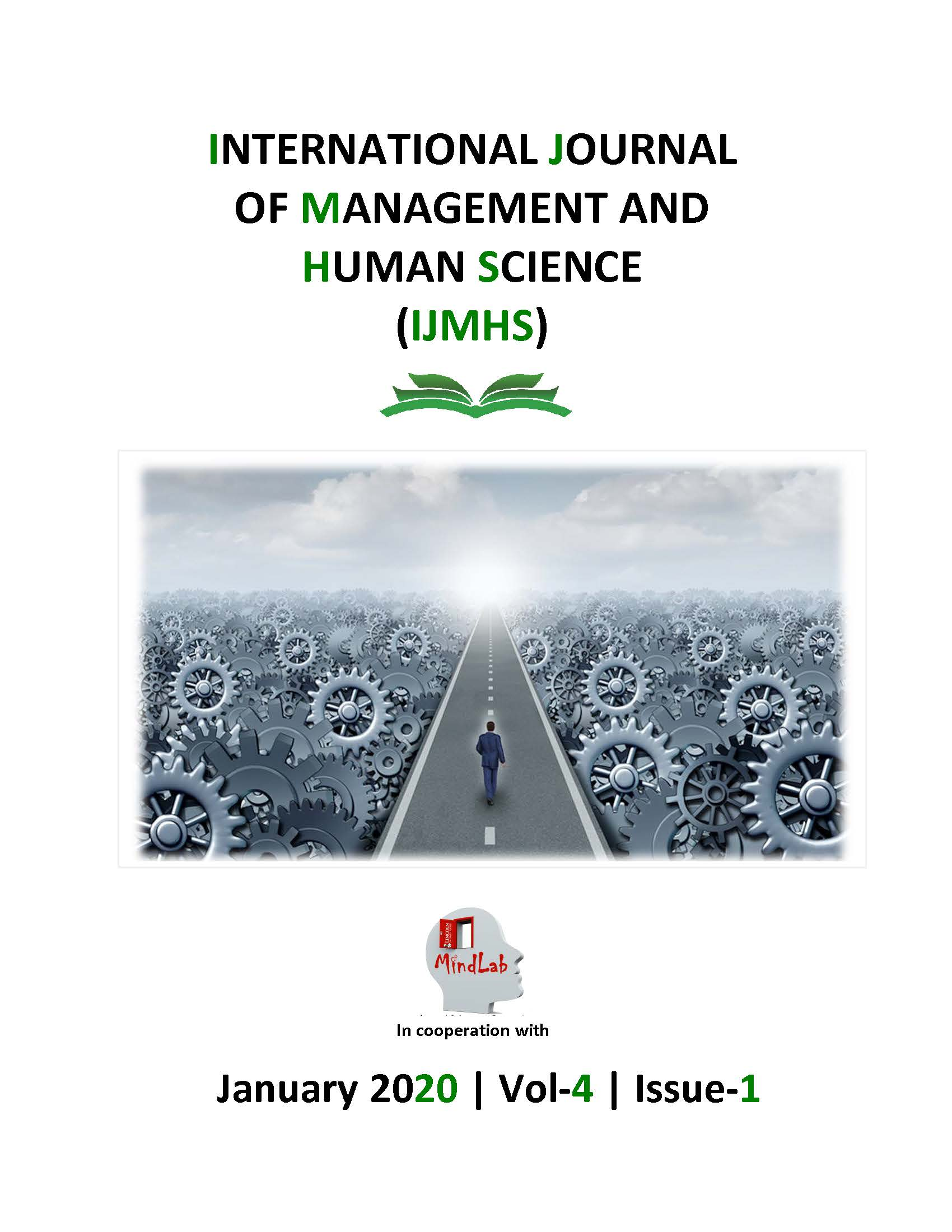 View Vol. 4 No. 1 (2020): International Journal of Management and Human Science (IJMHS)