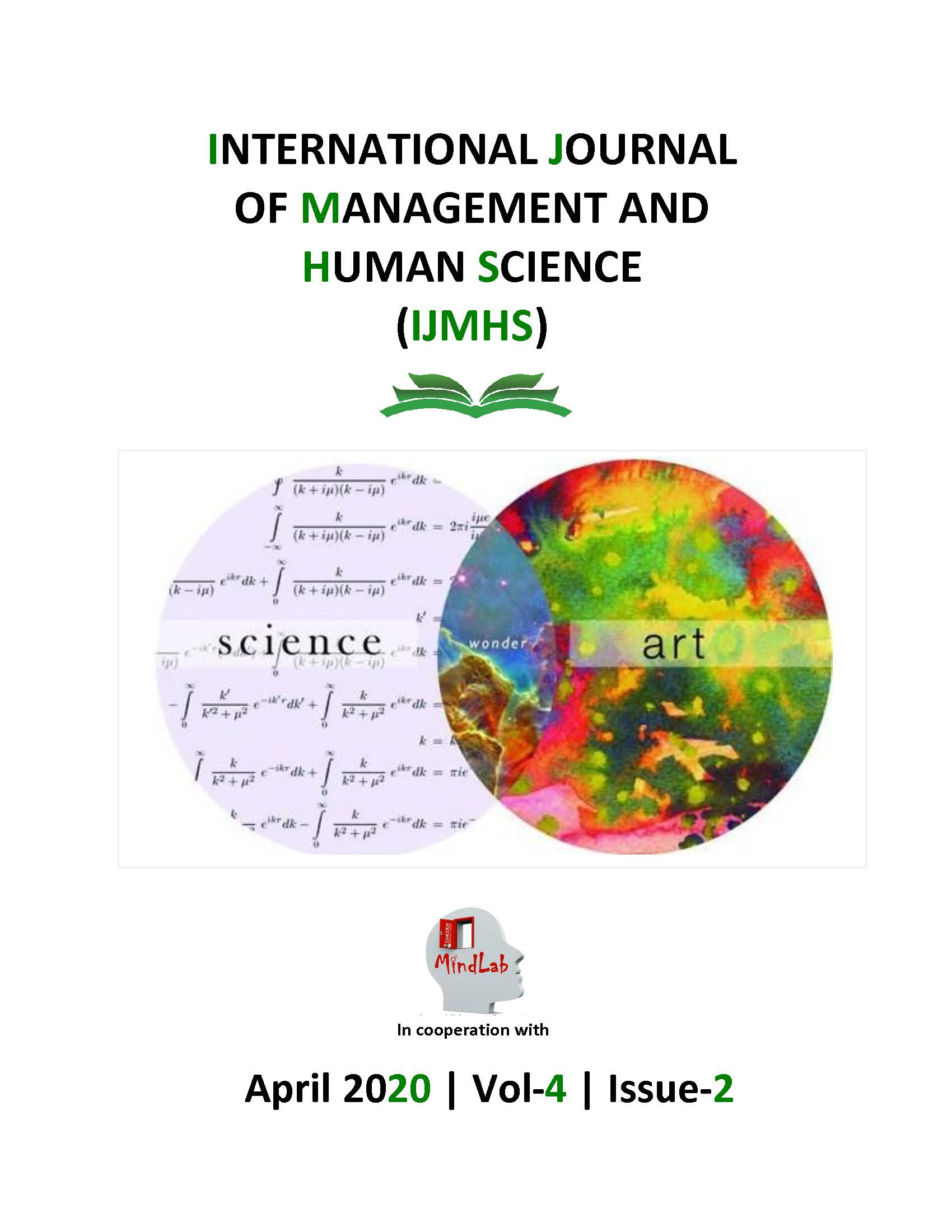 View Vol. 4 No. 2 (2020): International Journal of Management and Human Sciences (IJMHS)