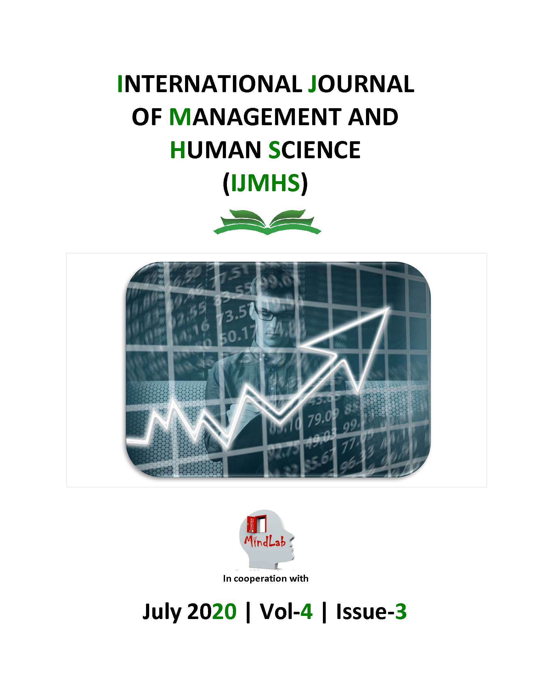 View Vol. 4 No. 3 (2020): International Journal of Management and Human Sciences (IJMHS)